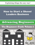 How to Start a Shovel Loaders Business (Beginners Guide) b5733c51-a10b-43ce-9df0-eb3cf5dedff3
