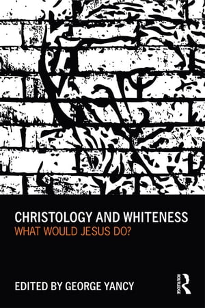 Christology and Whiteness What Would Jesus Do?