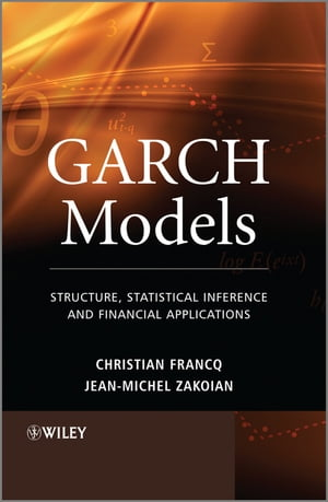 GARCH Models Structure,  Statistical Inference and Financial Applications