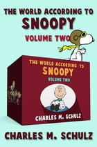 The World According to Snoopy Volume Two by Charles M. Schulz