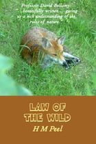 Law of the Wild by H M Peel