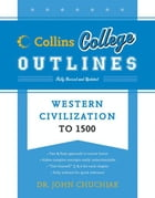 Western Civilization to 1500 by John Chuchiak