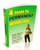 4 Steps To Weight Loss by Anonymous
