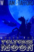 Under the Vultures' Moon: Jed and Horse ride again by William Stafford