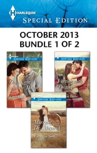 Harlequin Special Edition October 2013 - Bundle 1 of 2: Marrying Dr. Maverick\One Night with the…