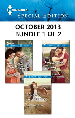 Book Harlequin Special Edition October 2013 - Bundle 1 of 2: Marrying Dr. Maverick\One Night with the… by Karen Rose Smith