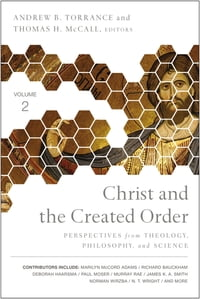 Christ and the Created Order