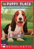 The Puppy Place #27: Lucy by Ellen Miles