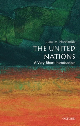 Book The United Nations: A Very Short Introduction by Jussi M. Hanhimaki
