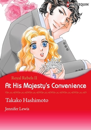 At His Majesty's Convenience (Harlequin Comics): Harlequin Comics by Jennifer Lewis