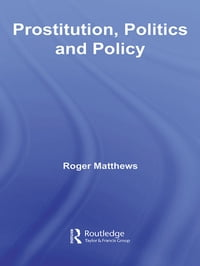 Prostitution, Politics & Policy