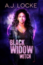 Black Widow Witch by A. J. Locke