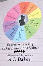 Education, Society and the Pursuit of Values