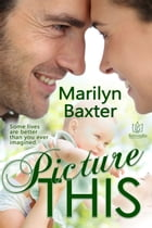 Picture This by Marilyn Baxter