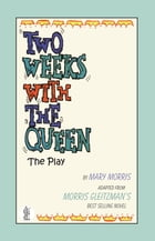 Two Weeks with the Queen by Mary Morris