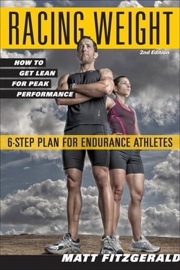 Book Racing Weight: How to Get Lean for Peak Performance by Fitzgerald