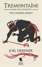 The Coming Night by Joel Derfner