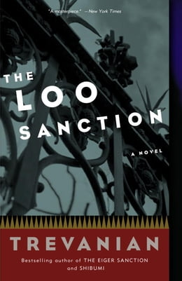 Book The Loo Sanction: A Novel by Trevanian