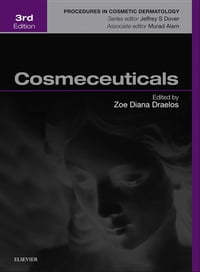 Cosmeceuticals: Procedures in Cosmetic Dermatology Series