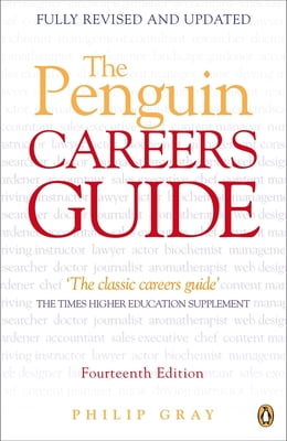 Book The Penguin Careers Guide: Fourteenth Edition by Philip Gray