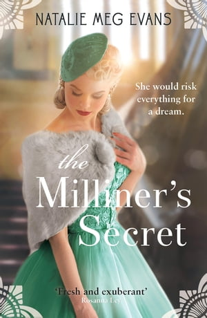 The Milliner's Secret a love story from 1930s Paris