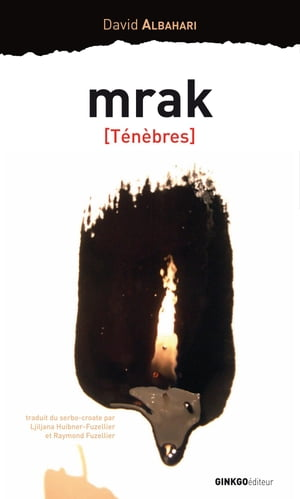 MRAK (Ténèbres) by Albahari David
