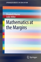Mathematics at the Margins