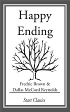 Happy Ending by Fredric Brown