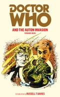 Doctor Who and the Auton Invasion b99bc0b0-ad81-42b9-93d5-b51ccf42a822