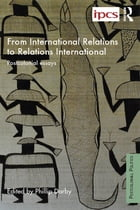 From International Relations to Relations International: Postcolonial Essays