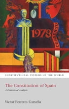 The Constitution of Spain: A Contextual Analysis