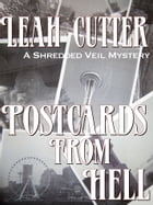 Postcards From Hell by Leah Cutter