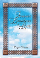Forever Limitless Love