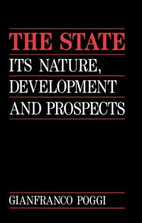The State: Its Nature, Development and Prospects