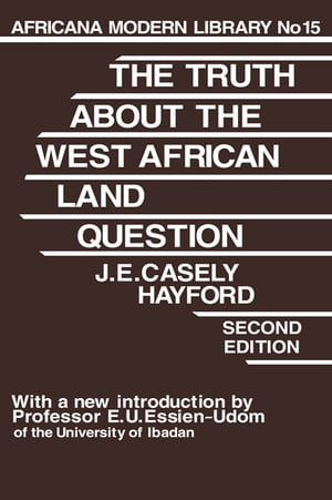 Truth About the West African Land Question