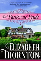 The Passionate Prude by Elizabeth Thornton