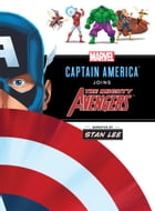 Captain America Joins the Avengers: An Origin Story Narrated by Stan Lee by Disney Book Group