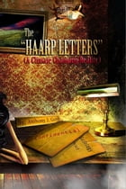The HAARP Letters by Anthony J. Gerst