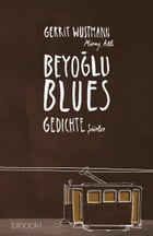 Beyoglu Blues by Gerrit Wustmann