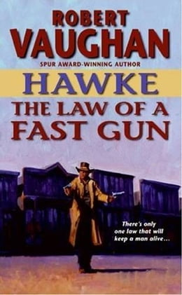 Book Hawke: The Law of a Fast Gun by Robert Vaughan