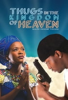Thugs in the Kingdom of Heaven by Ralph Eugene Tucker