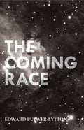 The Coming Race 5d02ab11-bf6c-417f-bf9b-a50586c5c639