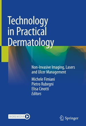 Technology in Practical Dermatology: Non-Invasive Imaging, Lasers and Ulcer Management