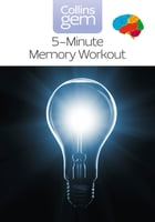 5-Minute Memory Workout (Collins Gem) by Sean Callery