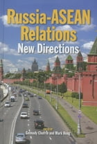 Russia-ASEAN Relations: New Directions