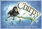 Chirpy: A Bedtime Story in Verse and Rhyme by Roy Drumm