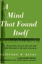 A Mind that Found Itself by Clifford Whittingham Beers