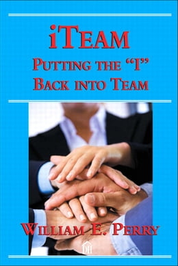 Book iTeam: Putting the 'I' Back into Team by William Perry