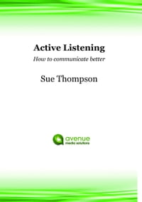 Active Listening: How to Communicate Better