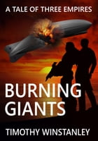 Burning Giants by Timothy Winstanley